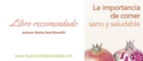 La importancia de comer sano y saludable de María José Roselló